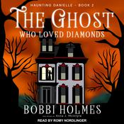 The Ghost Who Loved Diamonds Audiobook, by Anna J. McIntyre, Bobbi Holmes