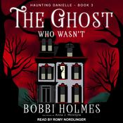 The Ghost Who Wasnt  Audiobook, by Bobbi Holmes, Anna J. McIntyre
