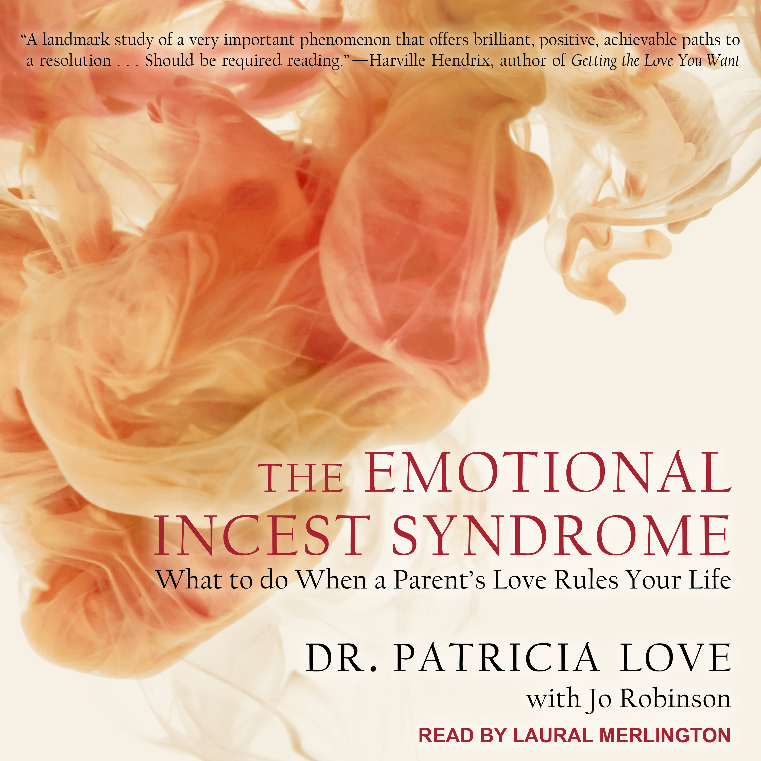 Printable The Emotional Incest Syndrome: What to do When a Parent's Love Rules Your Life Audiobook Cover Art