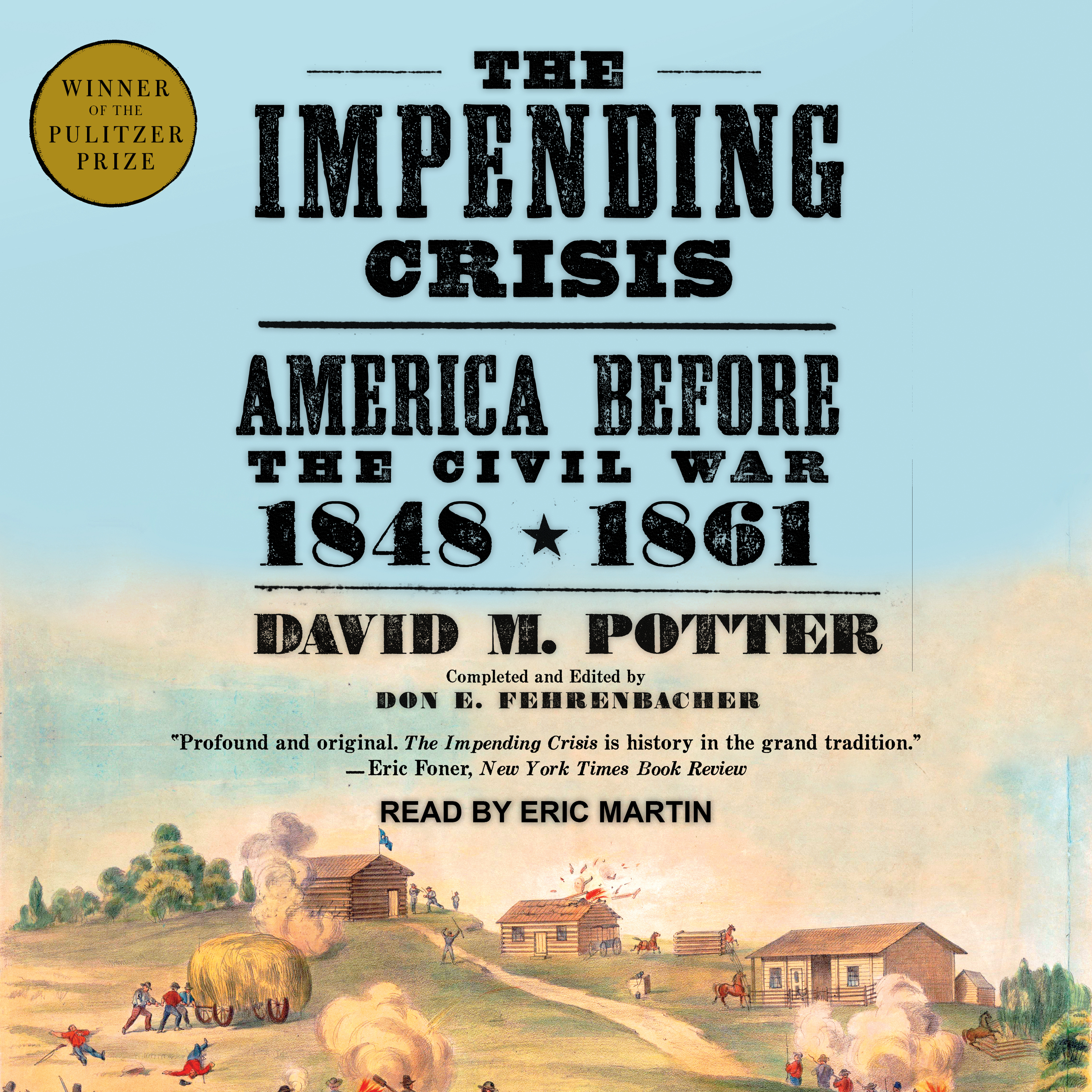 Printable The Impending Crisis: America Before the Civil War: 1848-1861 Audiobook Cover Art