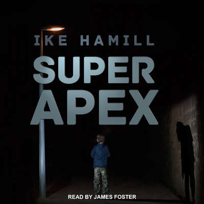 Super Apex Audiobook, by Ike Hamill