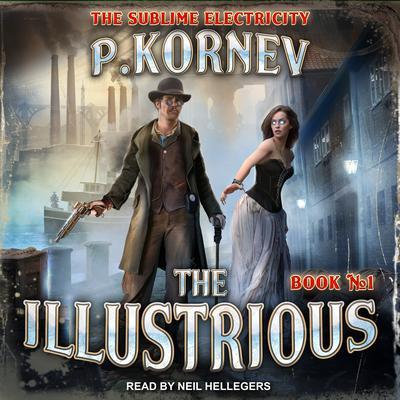 The Illustrious Audiobook, by Pavel Kornev