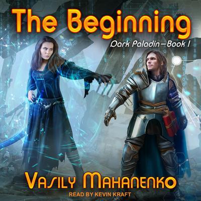 The Beginning Audiobook, by Vasily Mahanenko