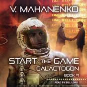 Start the Game Audiobook, by Vasily Mahanenko