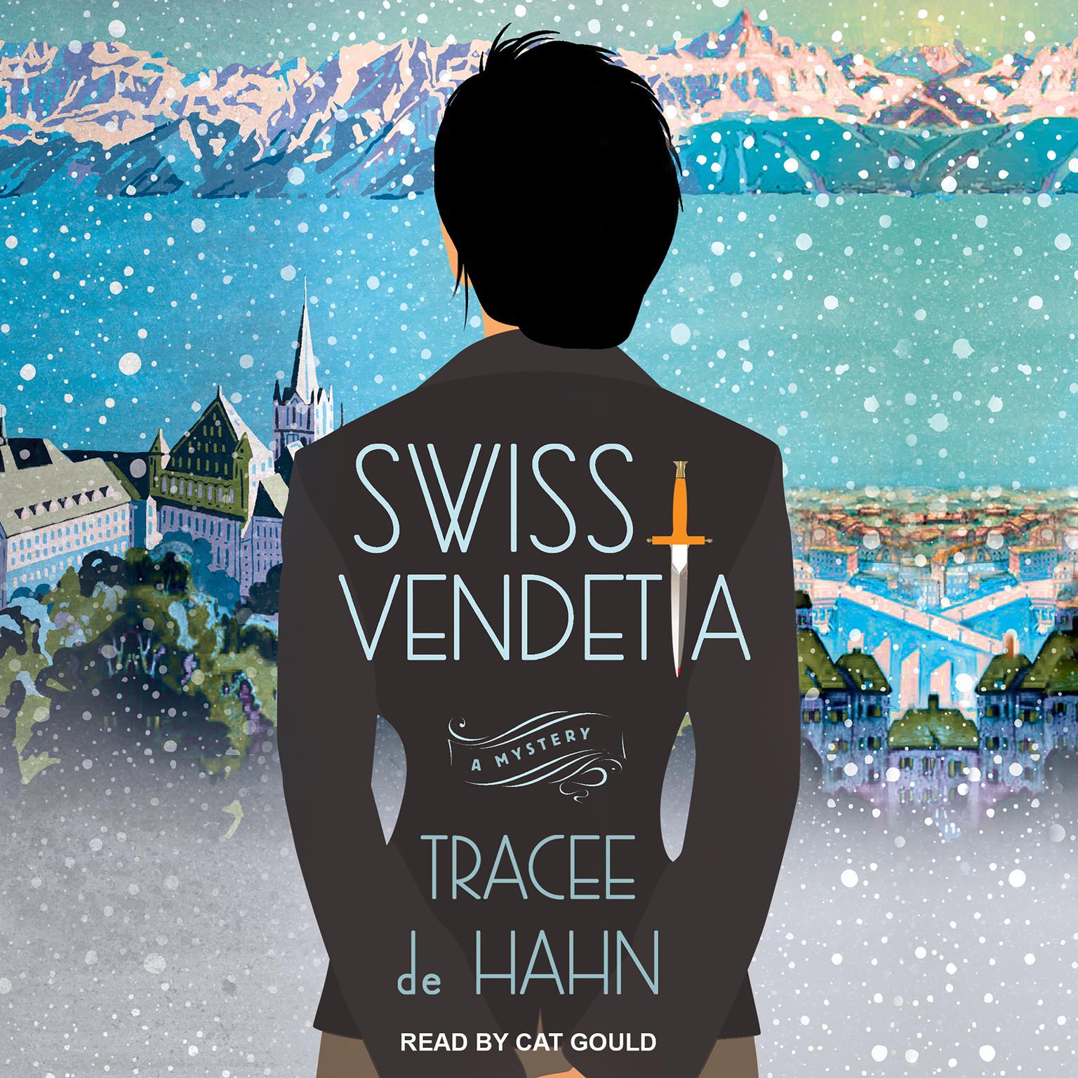 Swiss Vendetta Audiobook, by Tracee de Hahn