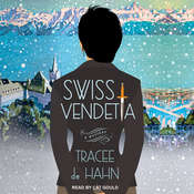 Swiss Vendetta Audiobook, by Tracee de Hahn