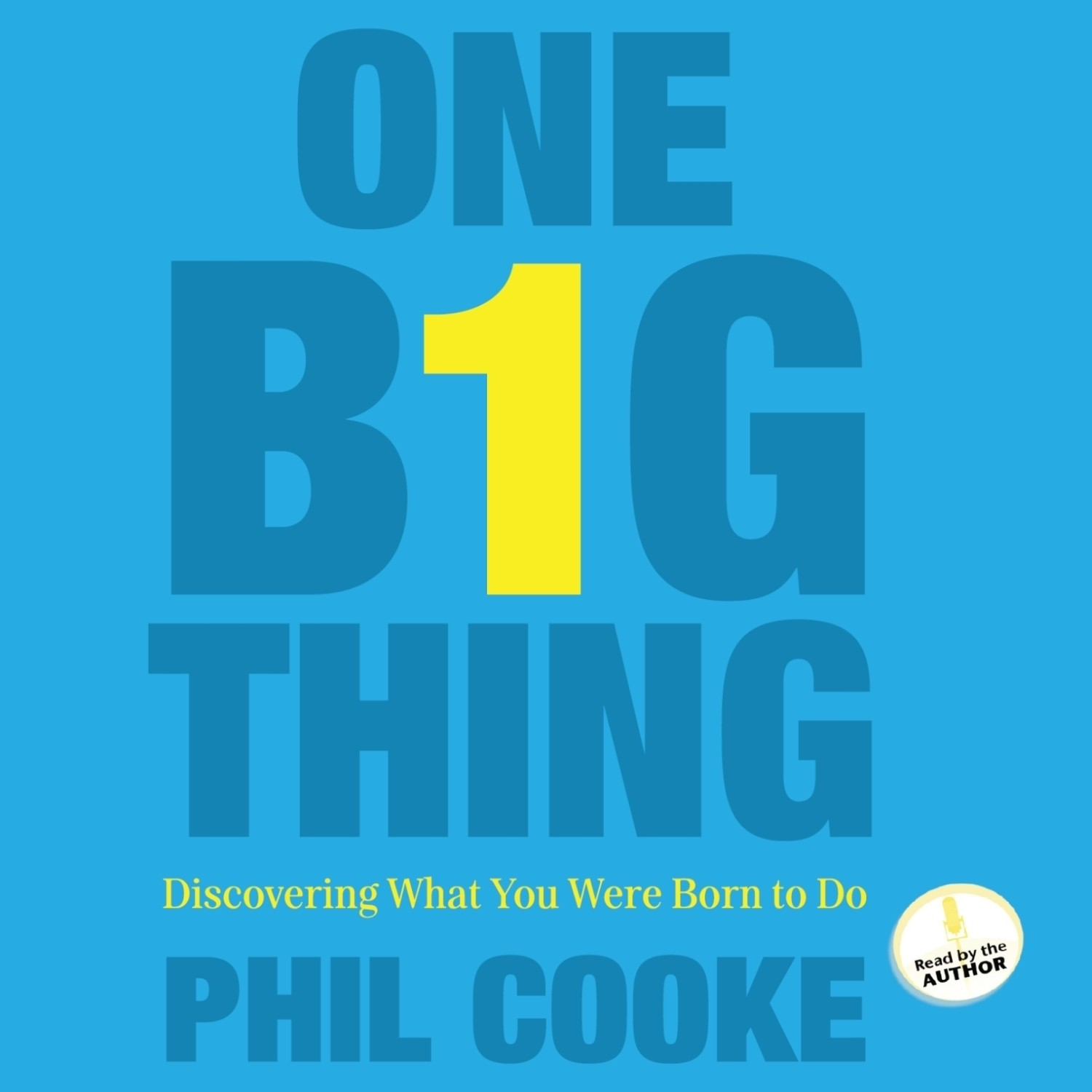 Printable One Big Thing: Discovering What You Were Born To Do Audiobook Cover Art