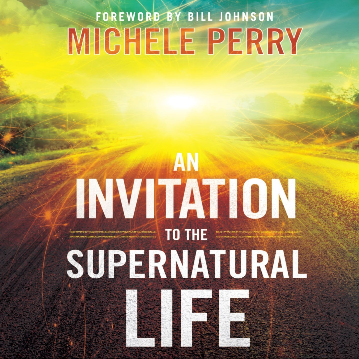 Printable An Invitation to the Supernatural Life Audiobook Cover Art