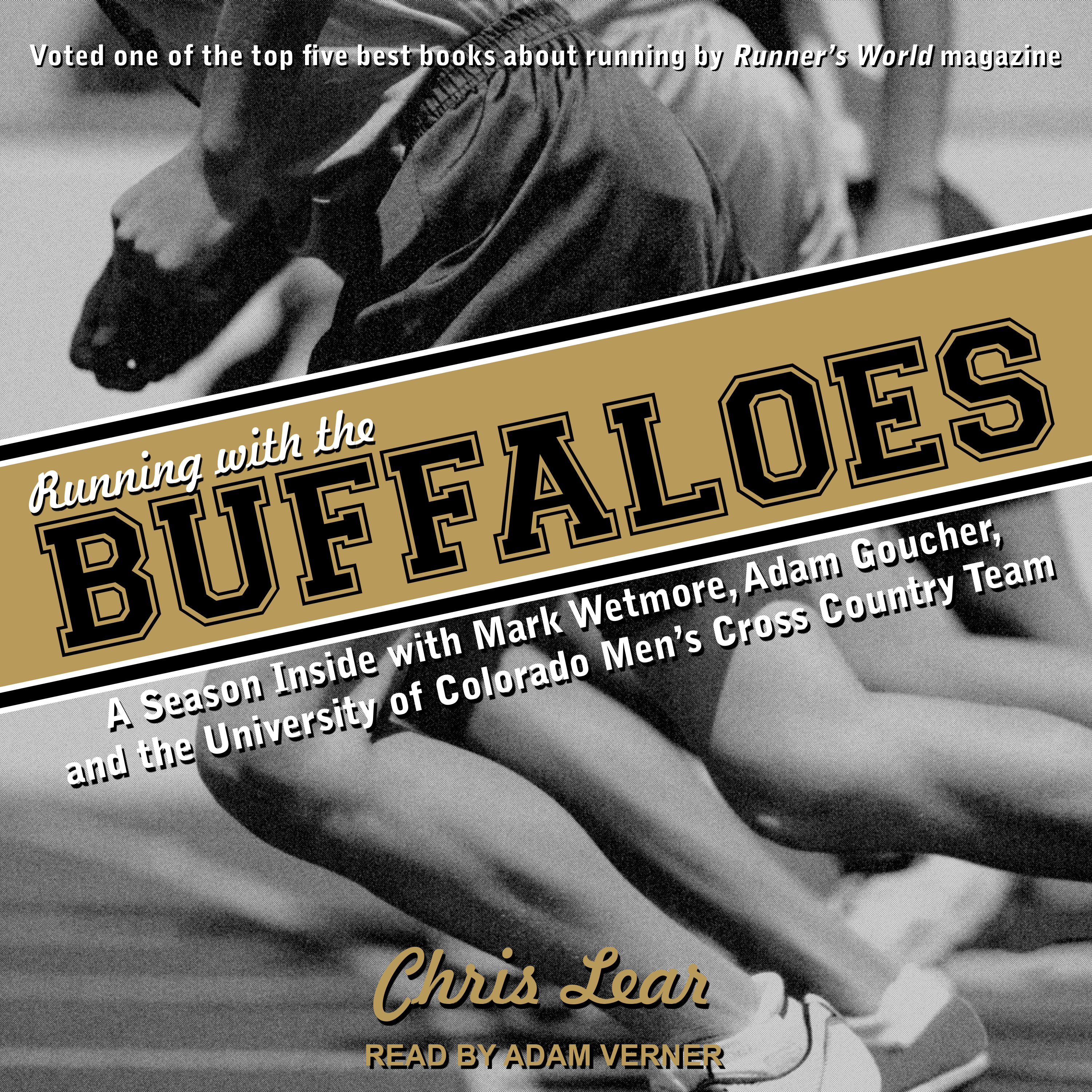 Printable Running With the Buffaloes: A Season Inside With Mark Wetmore, Adam Goucher, and the University of Colorado Men's Cross Country Team Audiobook Cover Art