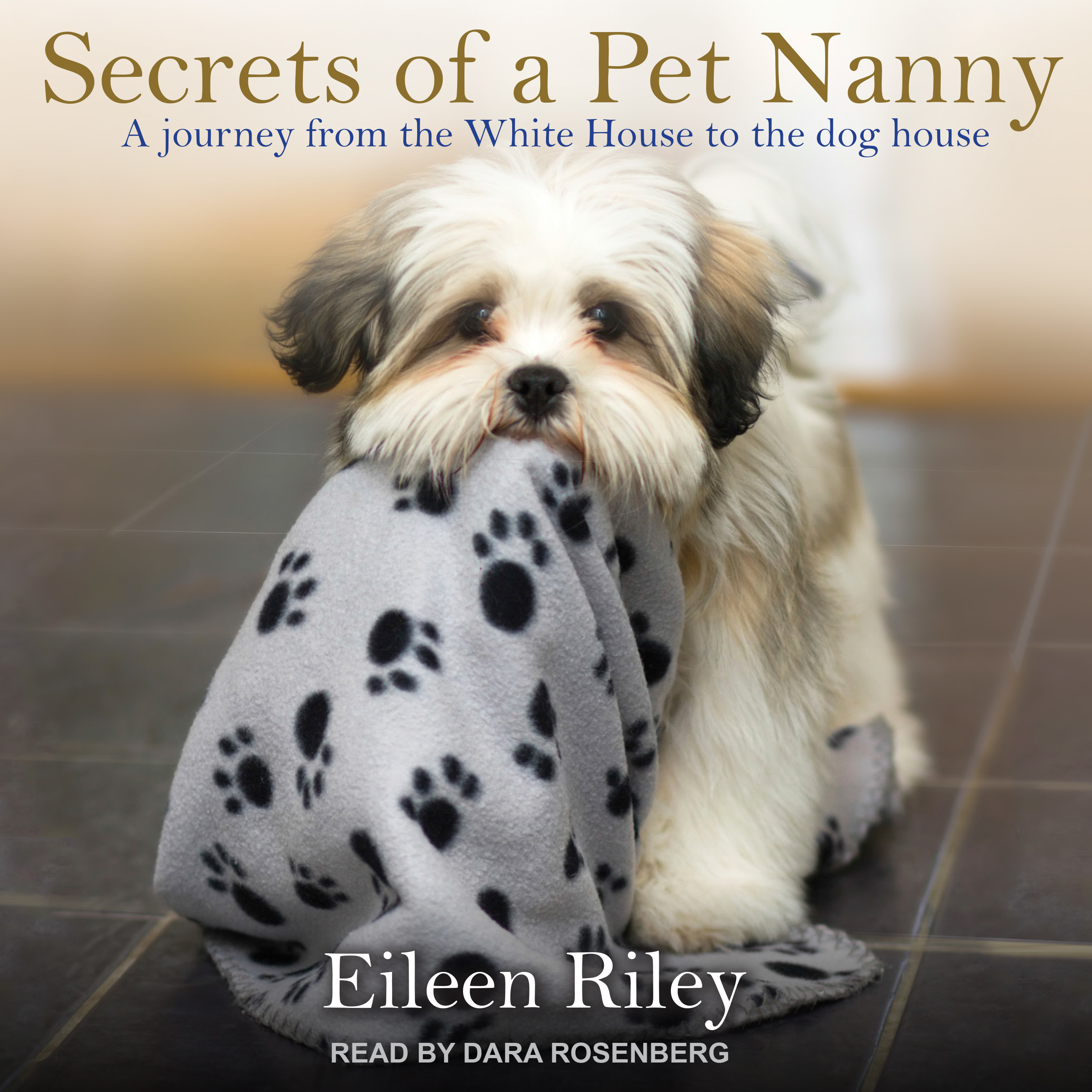 Printable Secrets of a Pet Nanny: A Journey from the White House to the Dog House Audiobook Cover Art