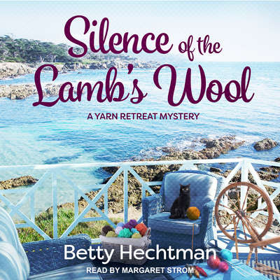 Silence of the Lambs Wool Audiobook, by Betty Hechtman