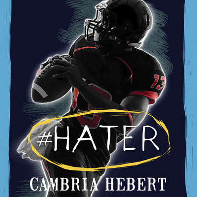 #Hater Audiobook, by Cambria Hebert