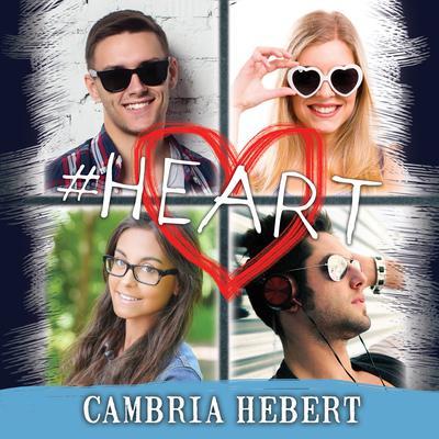 #Heart Audiobook, by Cambria Hebert