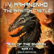 The Phantom Castle Audiobook, by Vasily Mahanenko