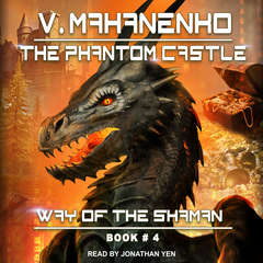 The Phantom Castle Audiobook, by Vasily Mahanenko