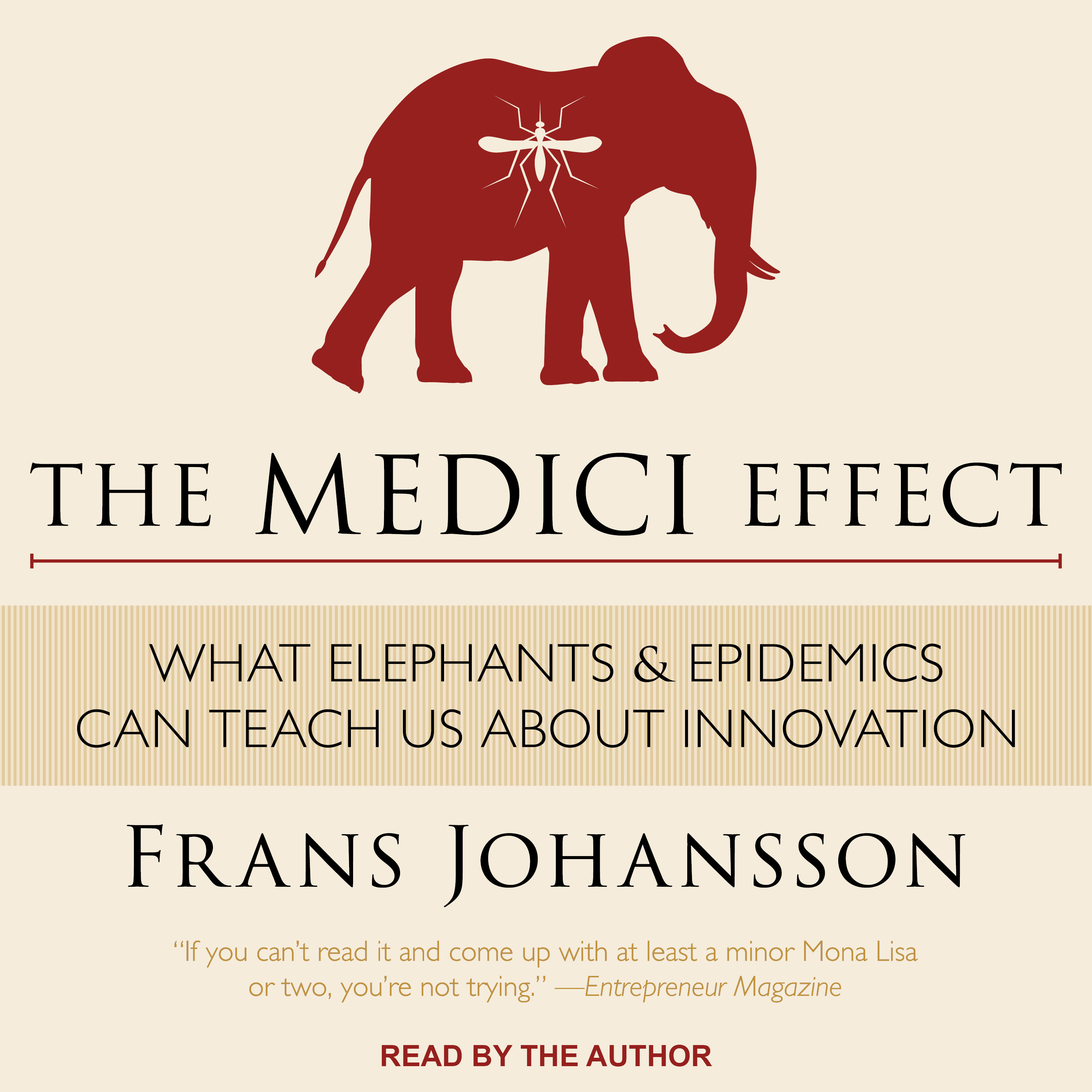 Printable The Medici Effect: What Elephants and Epidemics Can Teach Us About Innovation Audiobook Cover Art