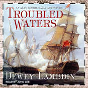 Troubled Waters Audiobook, by Dewey Lambdin