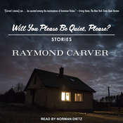 Will You Please Be Quiet, Please?: Stories Audiobook, by Raymond Carver