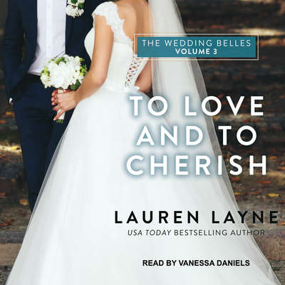 To Love and To Cherish Audiobook, by Lauren Layne