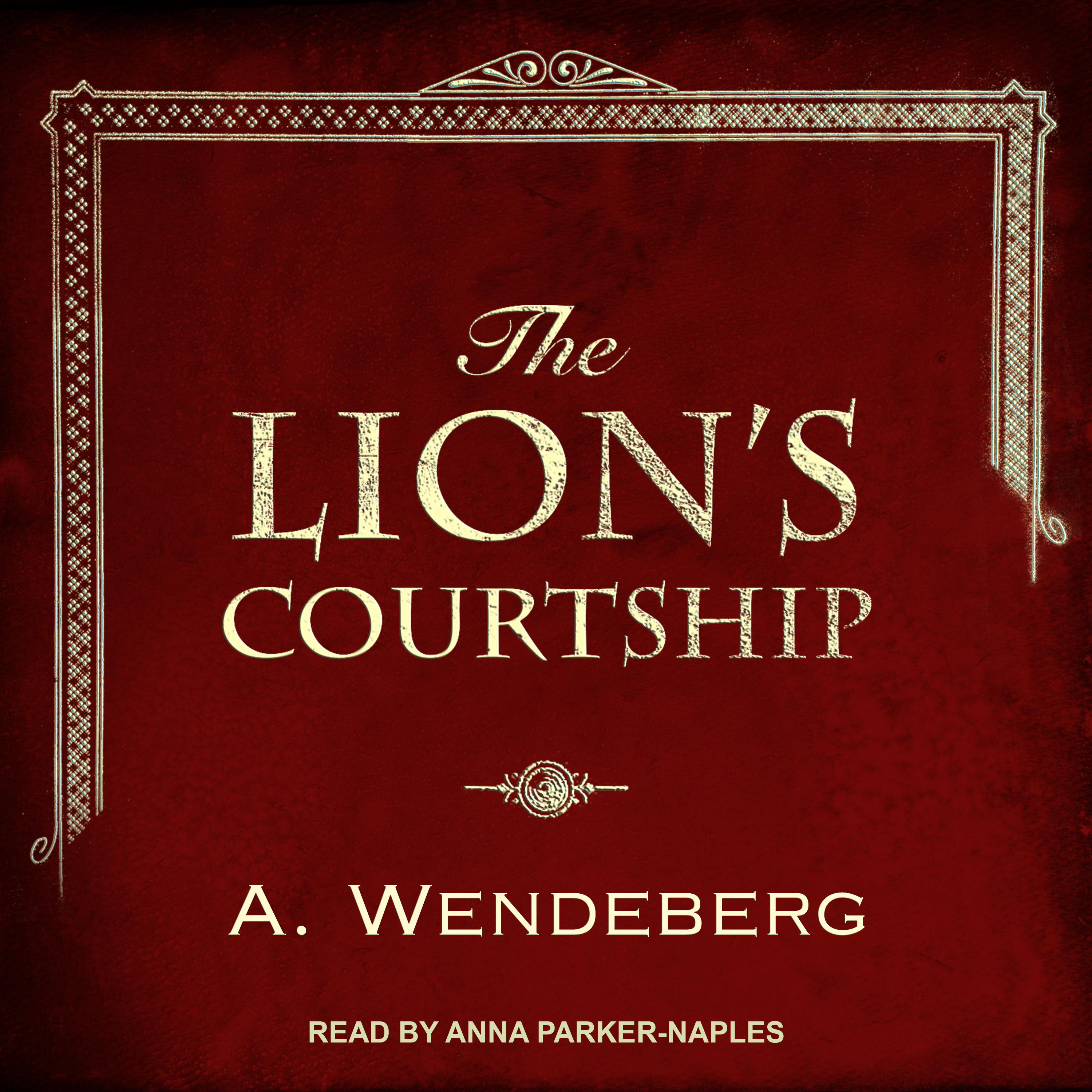 Printable The Lion's Courtship Audiobook Cover Art