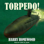 Torpedo! Audiobook, by Harry Homewood