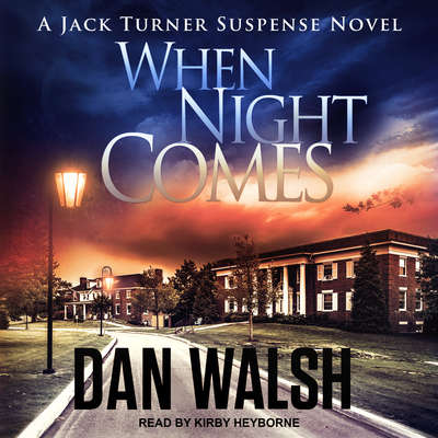 When Night Comes  Audiobook, by Dan Walsh