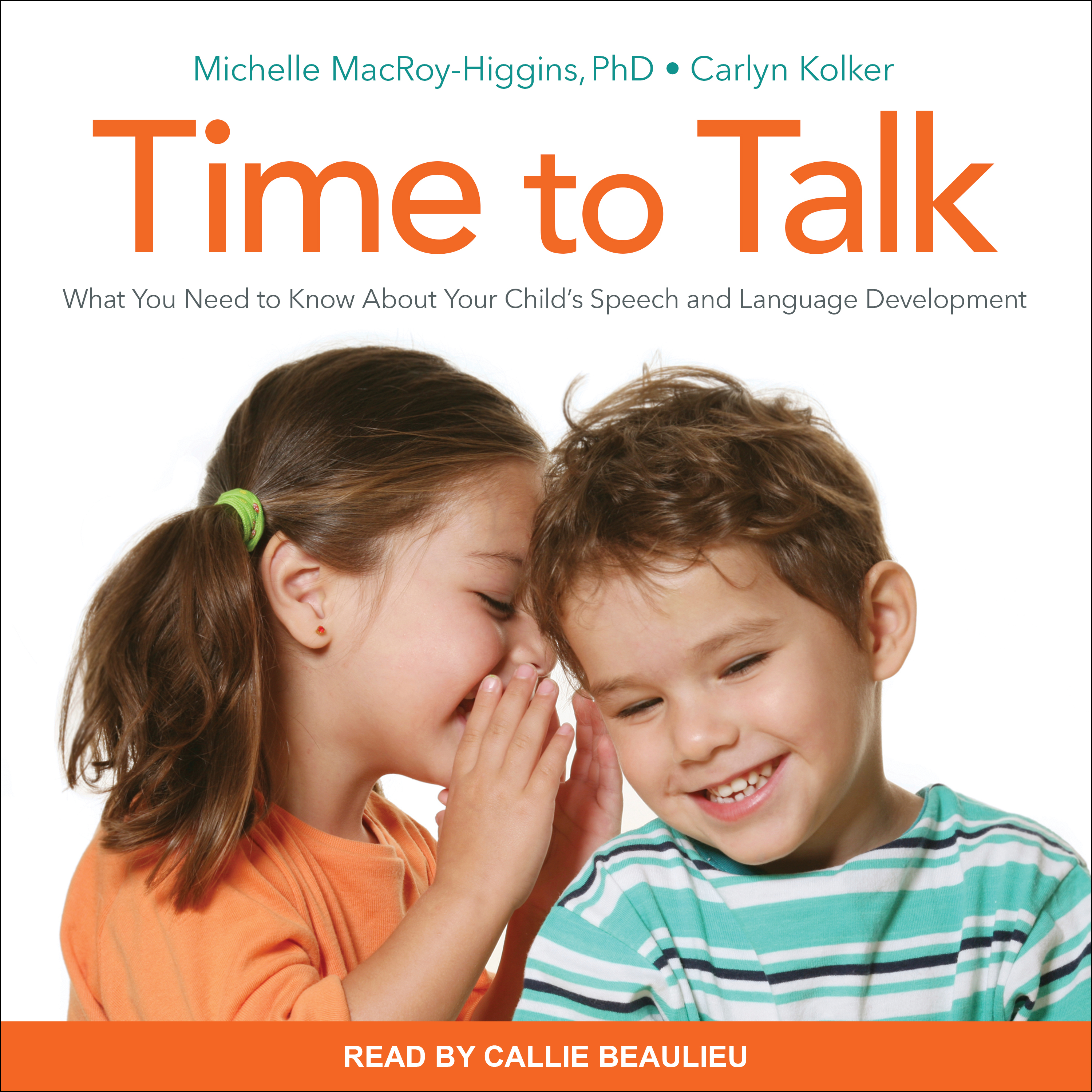Printable Time to Talk: What You Need to Know About Your Child's Speech and Language Development Audiobook Cover Art