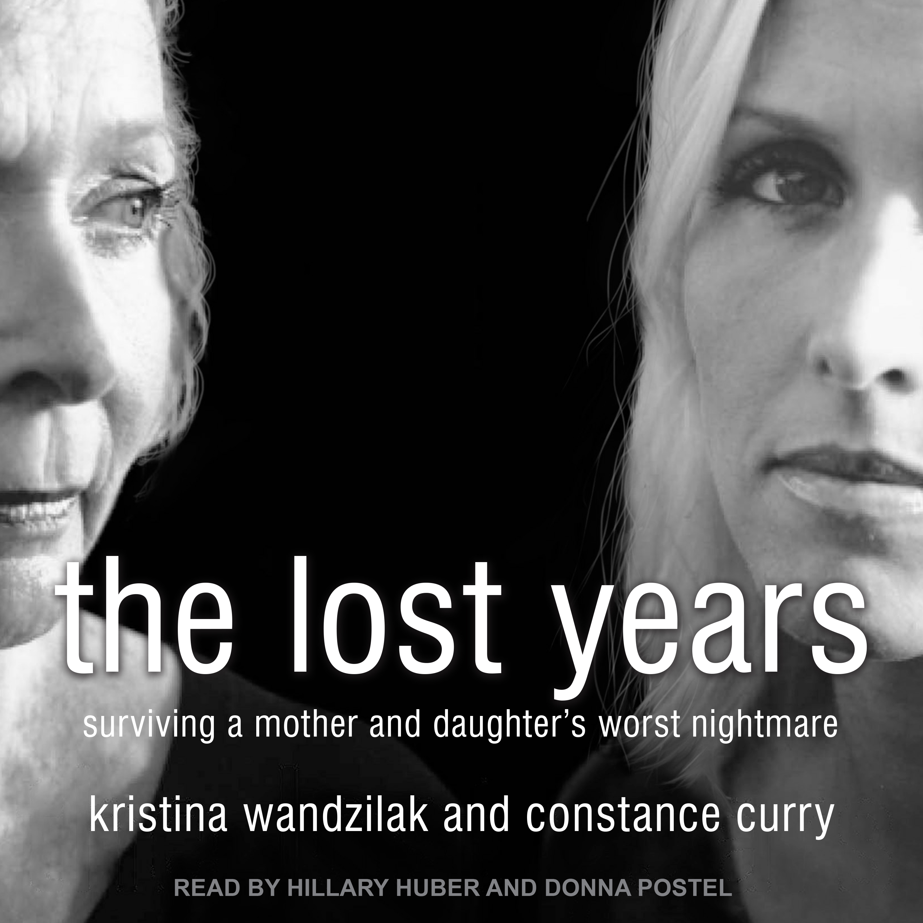 Printable The Lost Years: Surviving a Mother and Daughter's Worst Nightmare Audiobook Cover Art