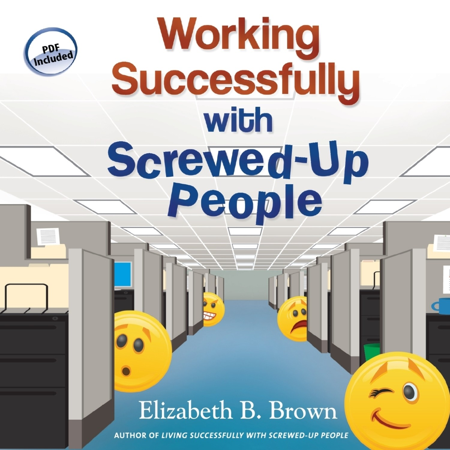 Printable Working Successfully with Screwed-Up People Audiobook Cover Art