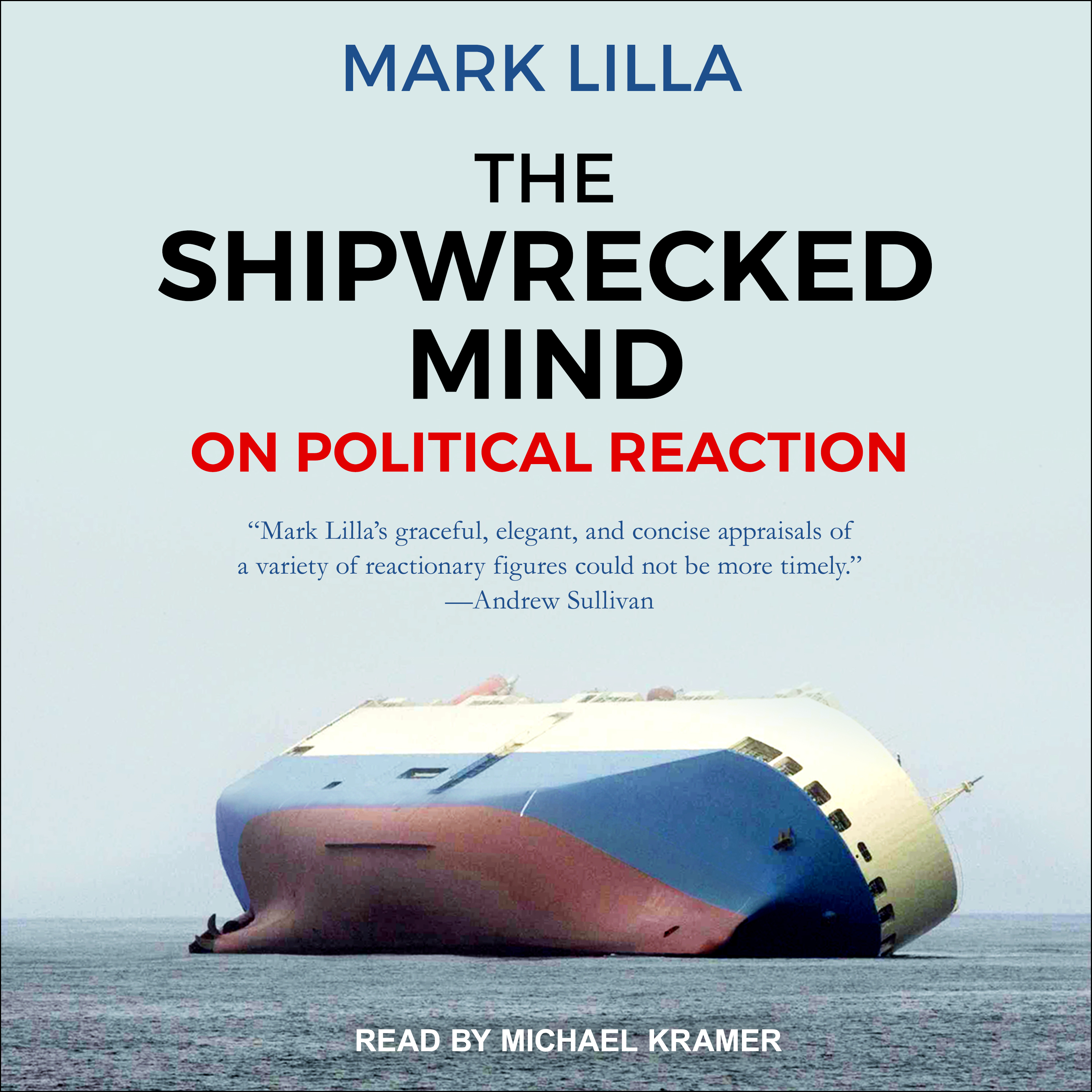 Printable The Shipwrecked Mind: On Political Reaction Audiobook Cover Art