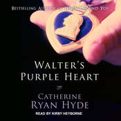 Walters Purple Heart Audiobook, by Catherine Ryan Hyde