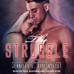 The Struggle Audiobook, by Jennifer L. Armentrout