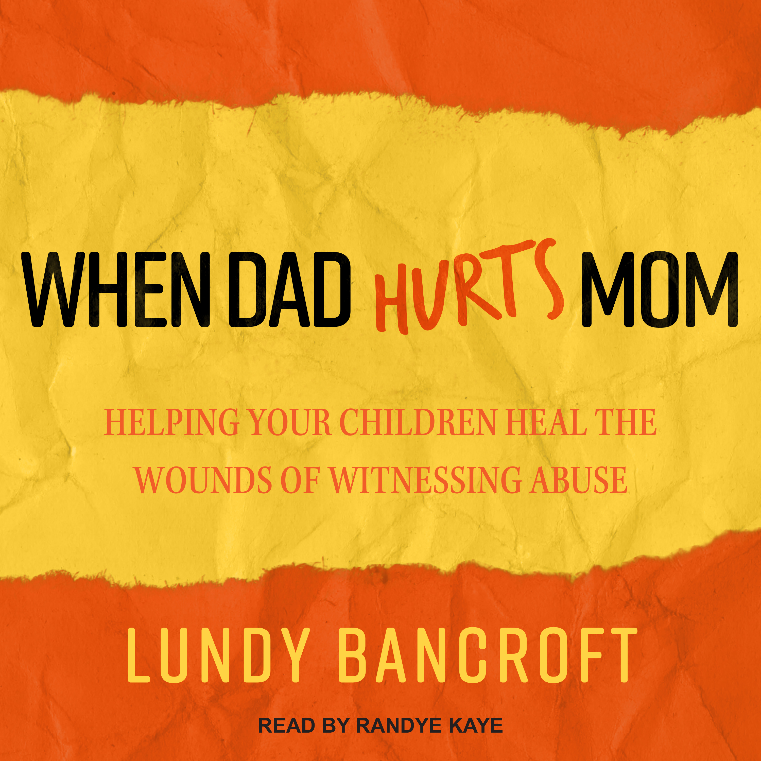 Printable When Dad Hurts Mom: Helping Your Children Heal the Wounds of Witnessing Abuse Audiobook Cover Art