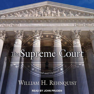 The Supreme Court Audiobook, by William H. Rehnquist