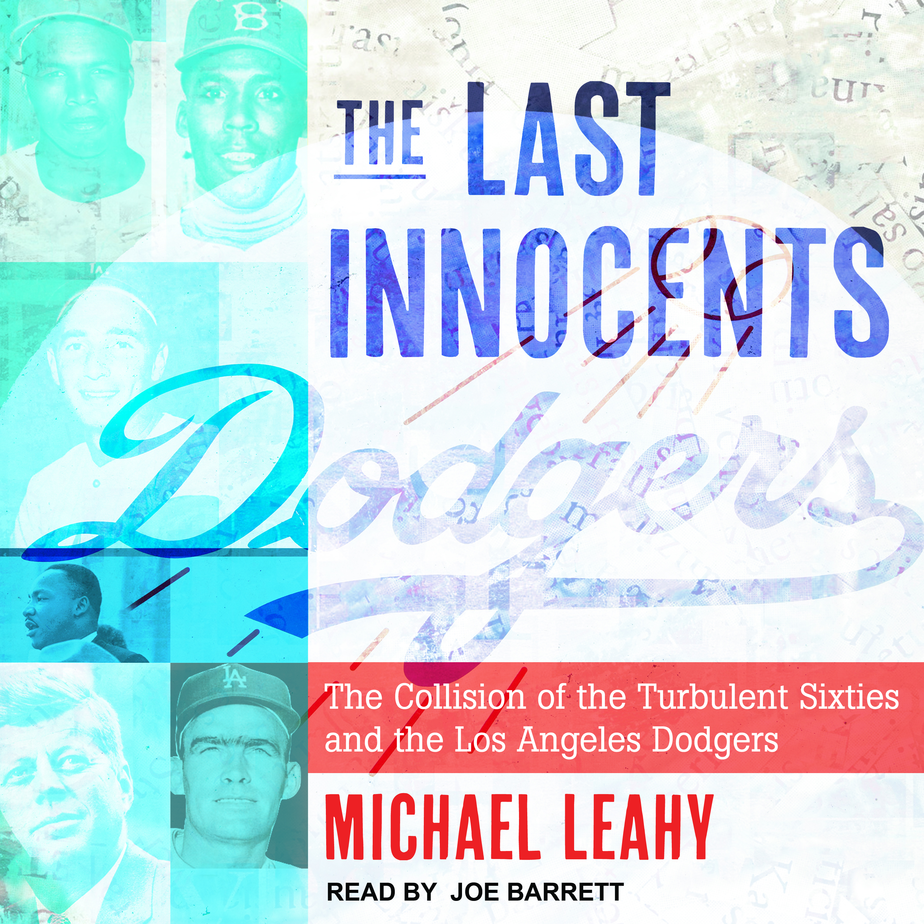 Printable The Last Innocents: The Collision of the Turbulent Sixties and the Los Angeles Dodgers Audiobook Cover Art