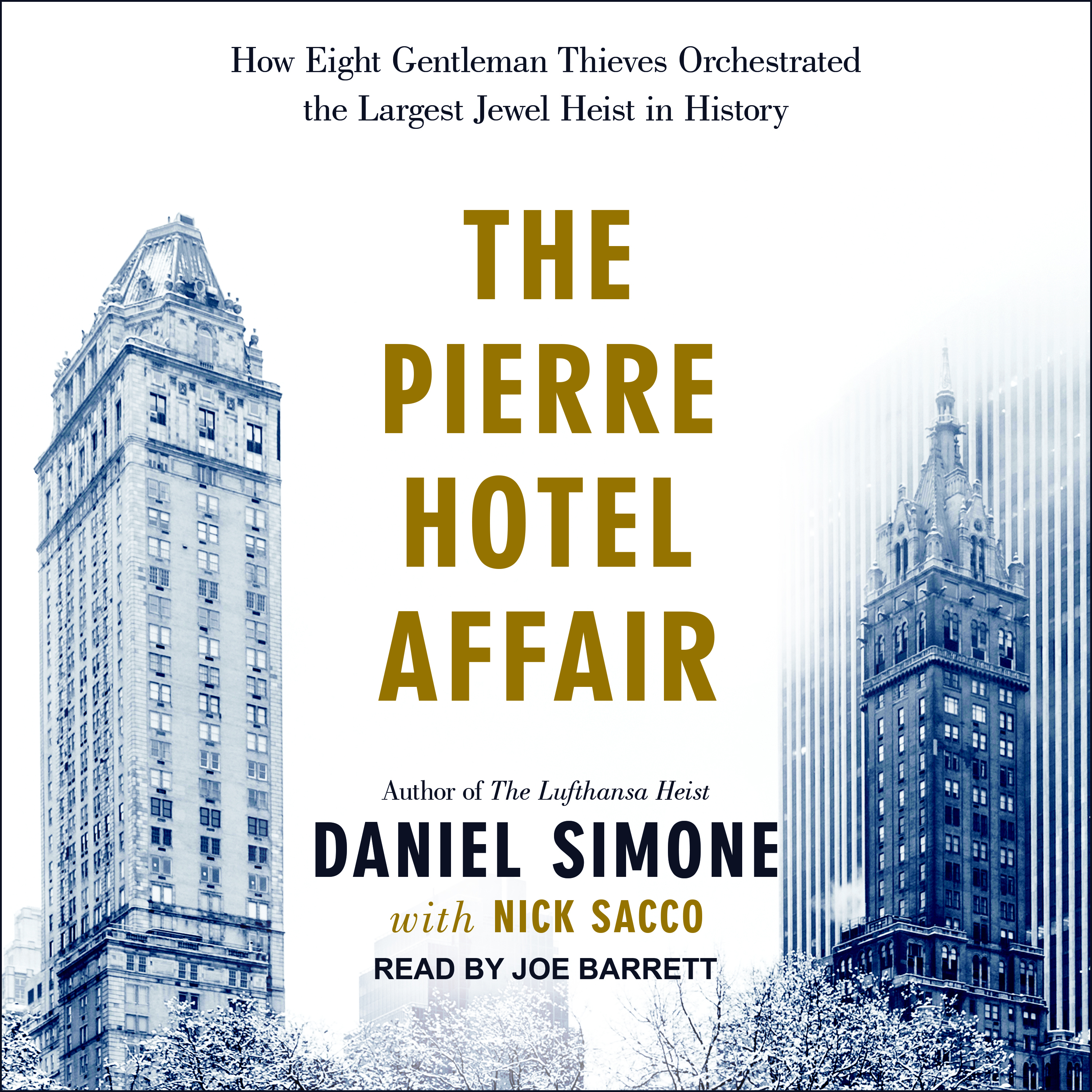 Printable The Pierre Hotel Affair: How Eight Gentleman Thieves Orchestrated the Largest Jewel Heist in History Audiobook Cover Art