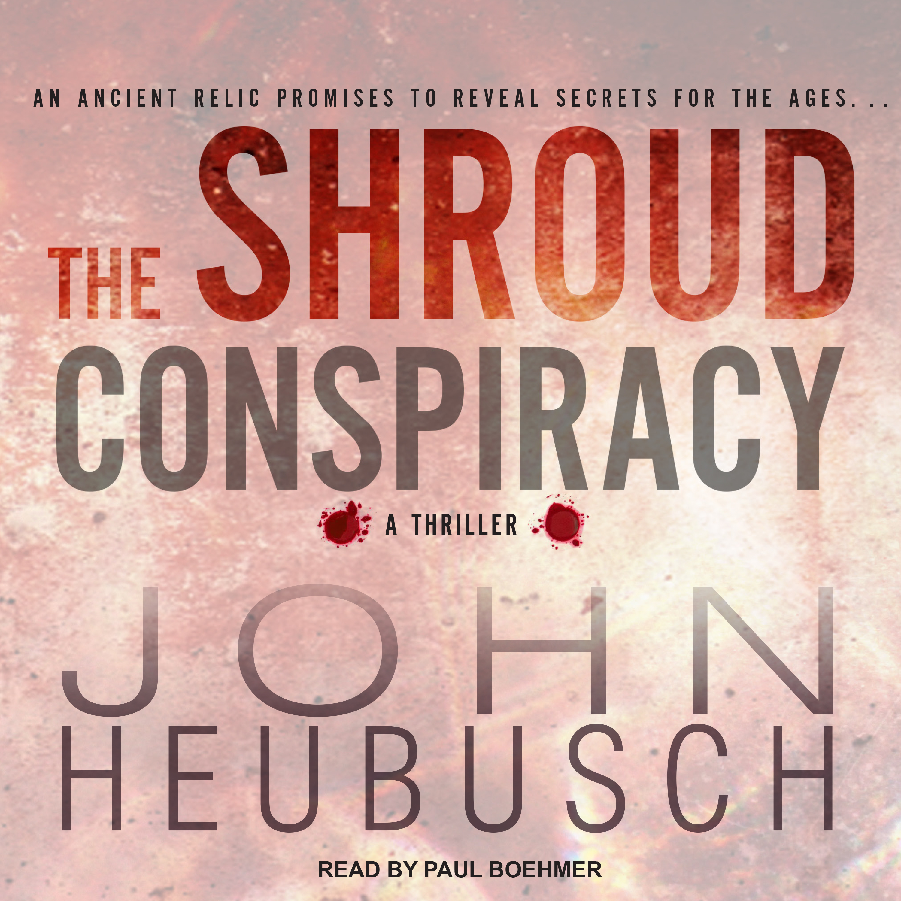 Printable The Shroud Conspiracy: A Novel Audiobook Cover Art