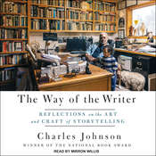The Way of the Writer: Reflections on the Art and Craft of Storytelling Audiobook, by Charles Johnson