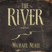 The River, by Michael Neale