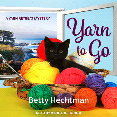 Yarn to Go Audiobook, by Betty Hechtman