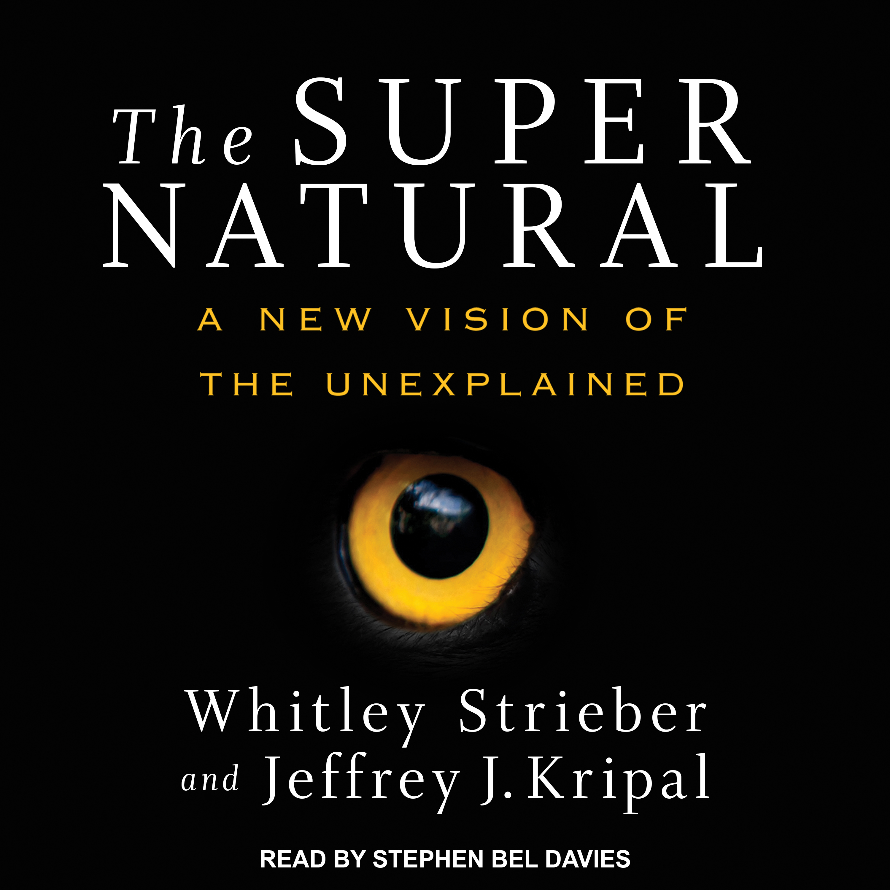 Printable The Super Natural: A New Vision of the Unexplained Audiobook Cover Art