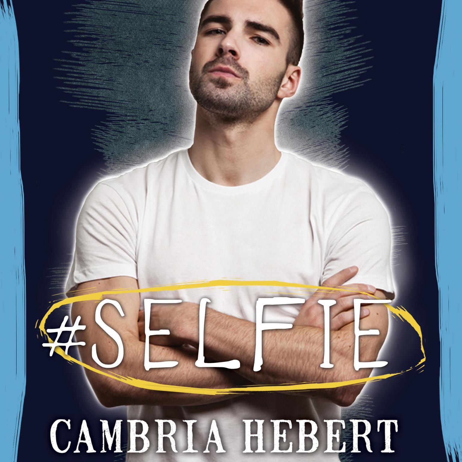 #Selfie Audiobook, by Cambria Hebert
