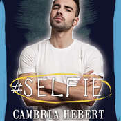 #Selfie Audiobook, by Cambria Hebert