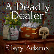 A Deadly Dealer Audiobook, by Ellery Adams