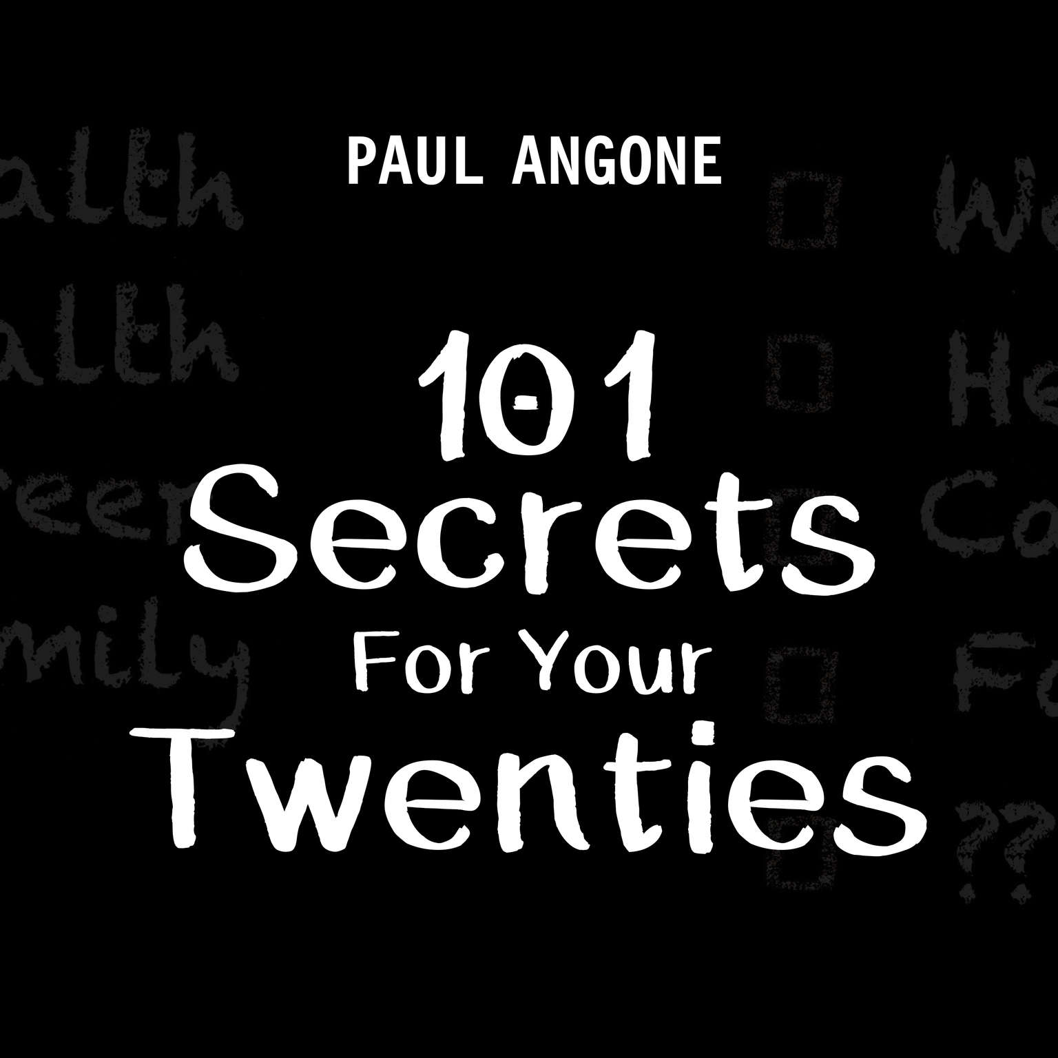 101 Secrets For Your Twenties Audiobook, by Paul Angone