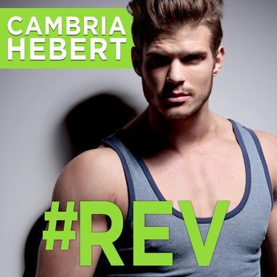#Rev Audiobook, by Cambria Hebert