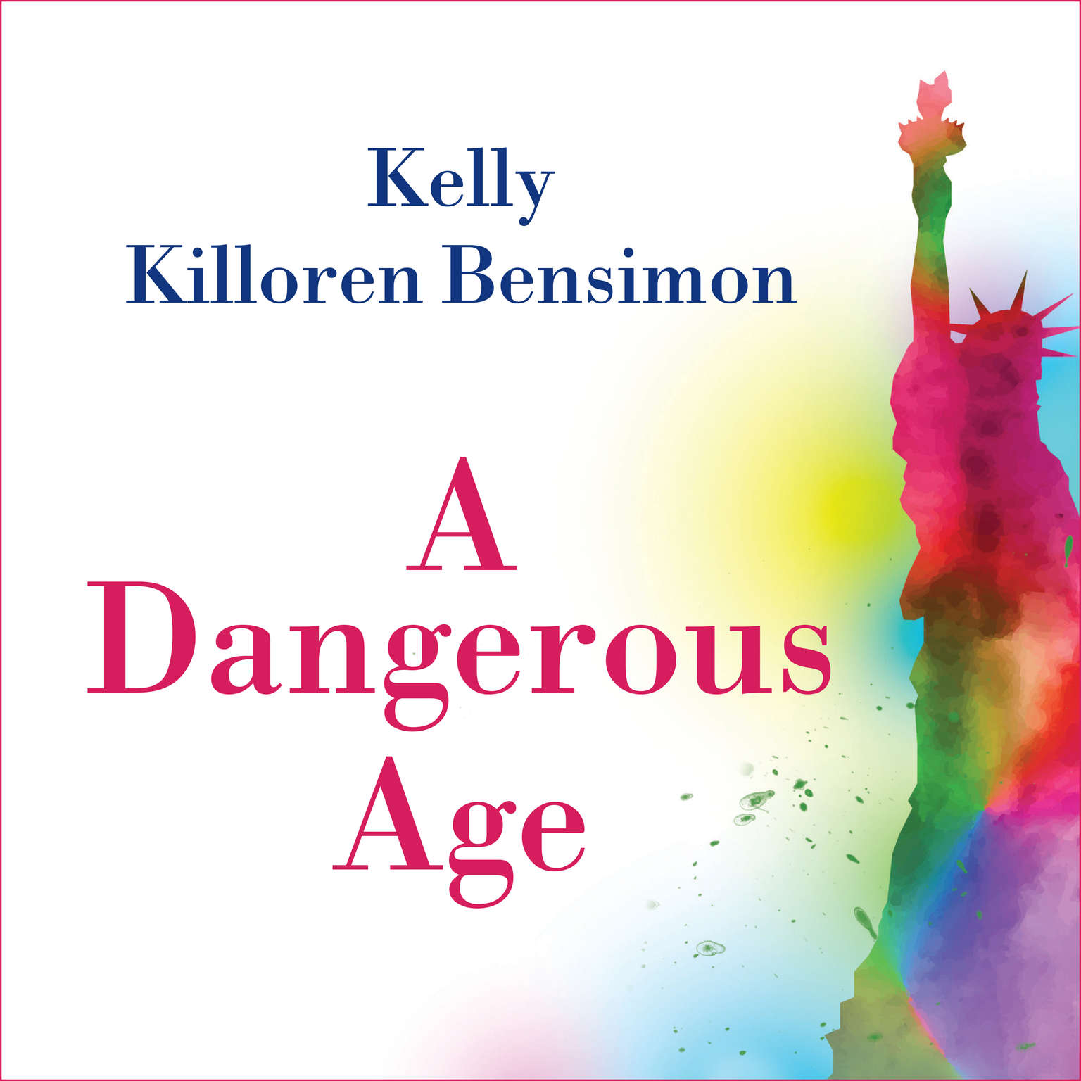 A Dangerous Age Audiobook, by Kelly Killoren Bensimon