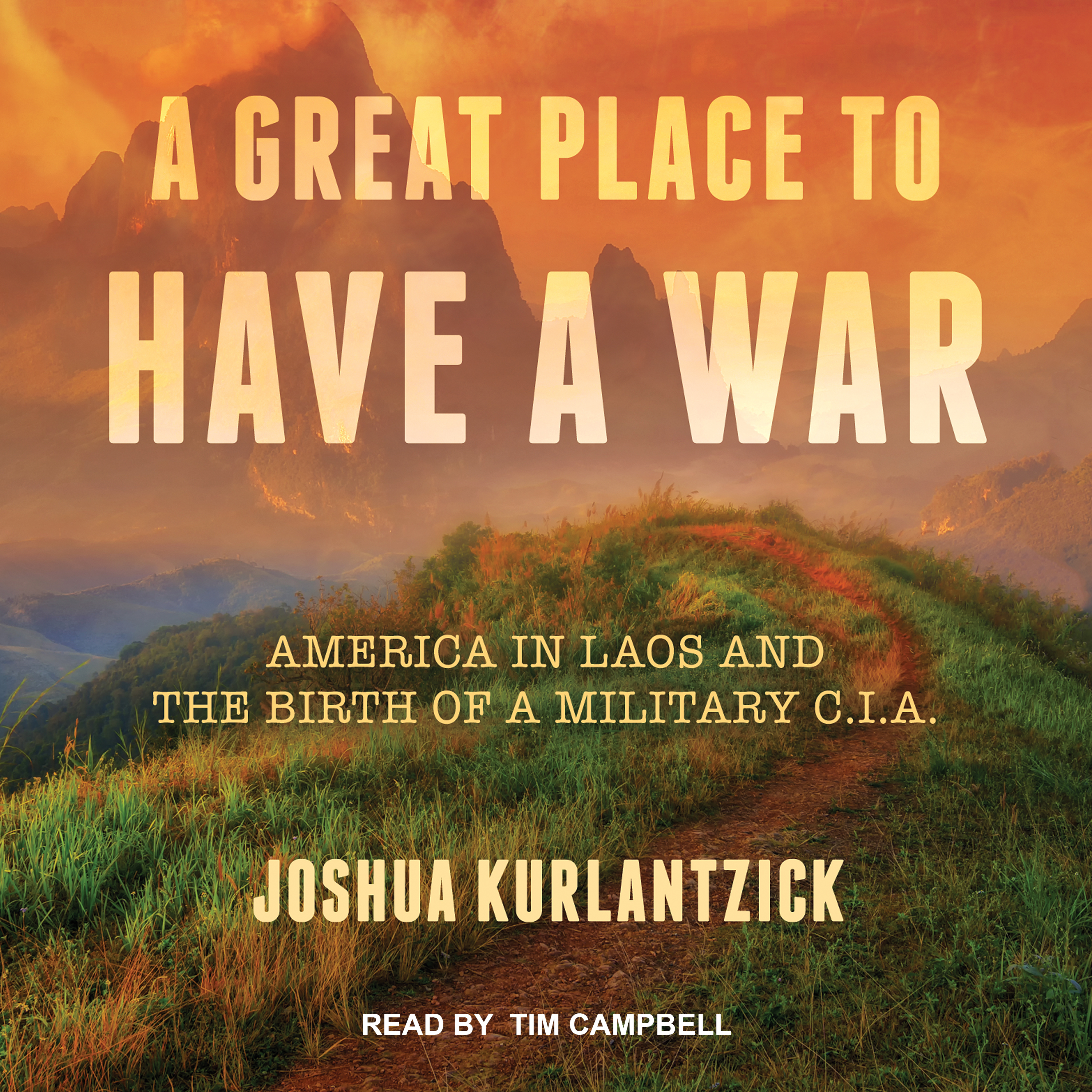 Printable A Great Place to Have a War: America in Laos and the Birth of a Military CIA Audiobook Cover Art