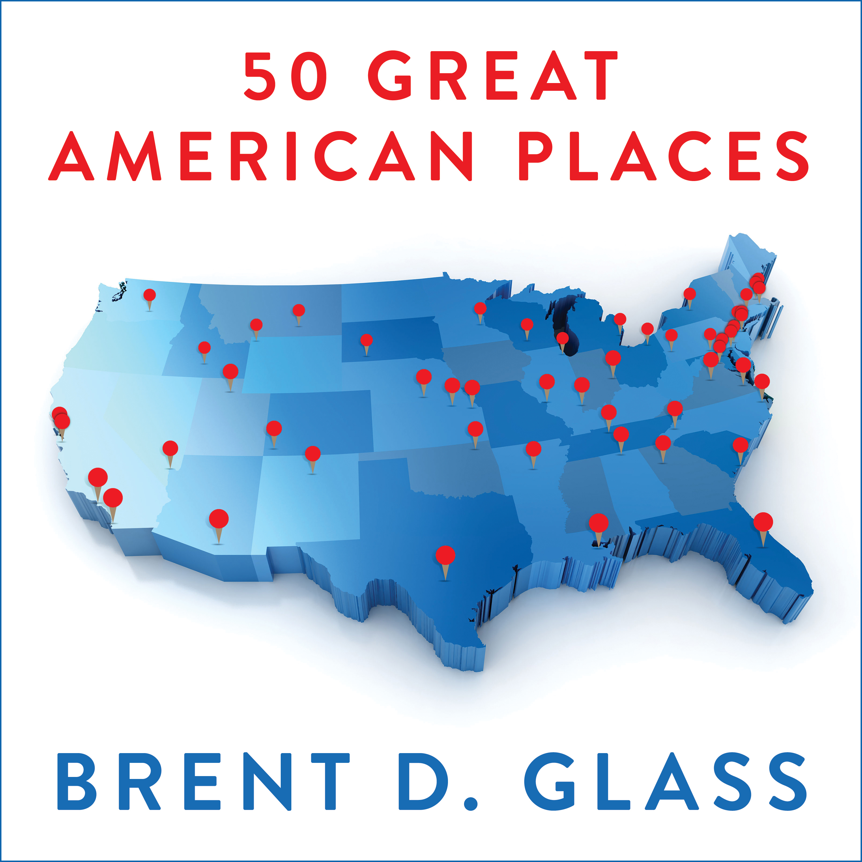 Printable 50 Great American Places: Essential Historic Sites Across the U.S. Audiobook Cover Art