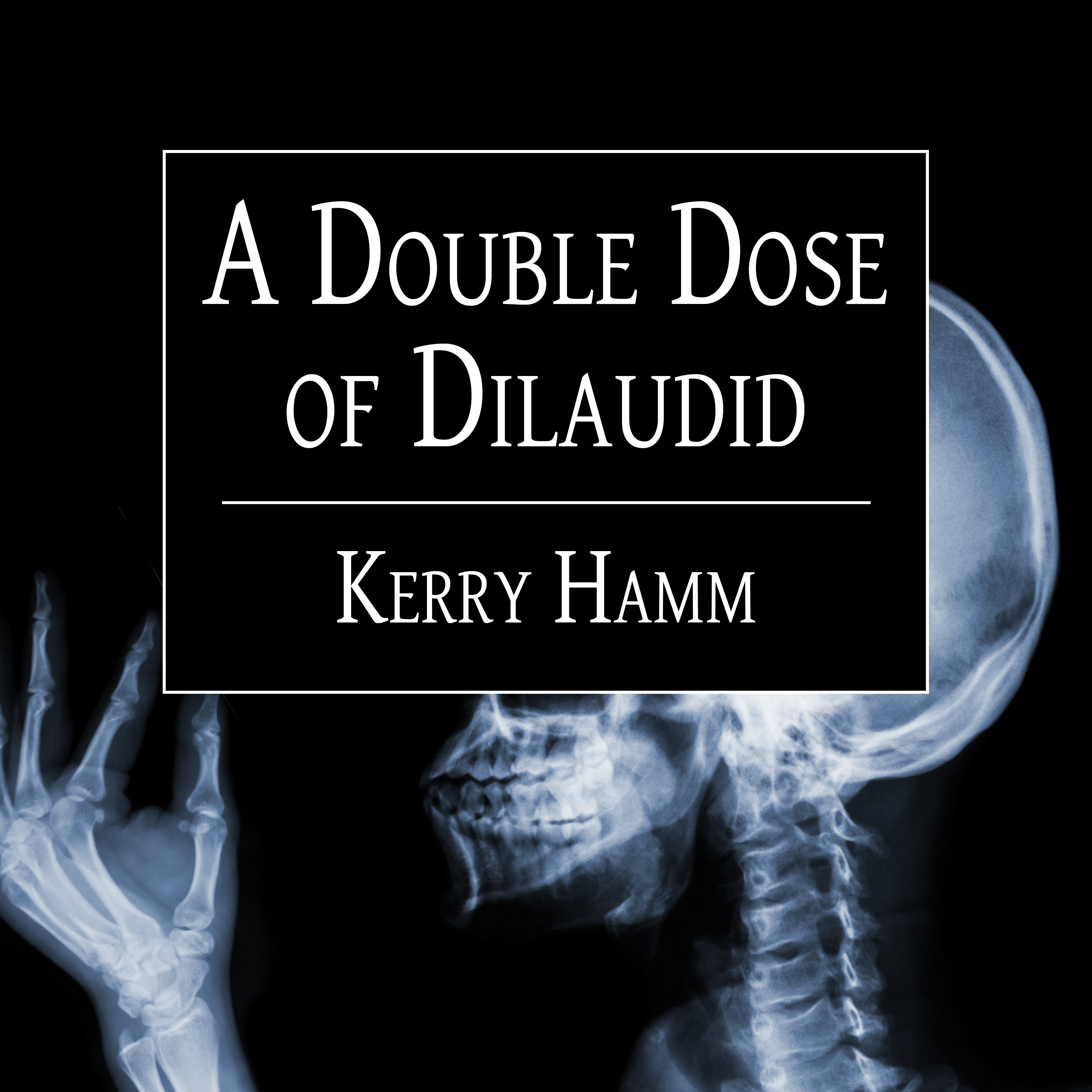 Printable A Double Dose of Dilaudid: Real Stories from a Small-Town ER Audiobook Cover Art
